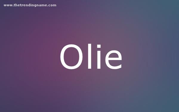 Baby Name Poster For Olie