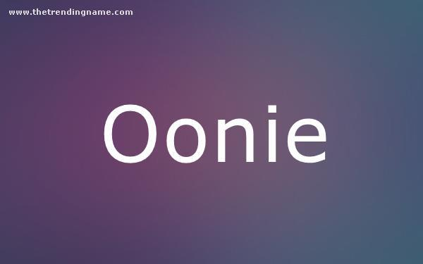 Baby Name Poster For Oonie