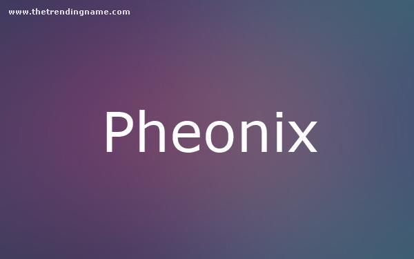 Baby Name Poster For Pheonix