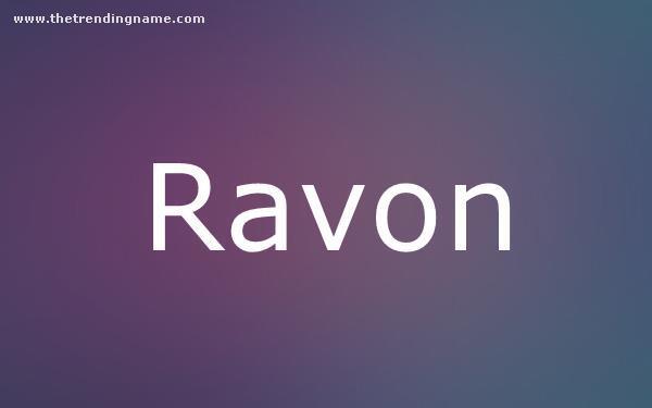 Baby Name Poster For Ravon