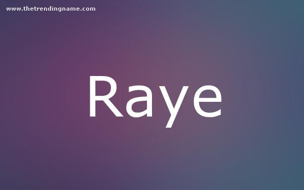 Baby Name Poster For Raye