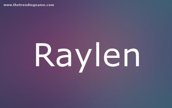 Baby Name Poster For Raylen