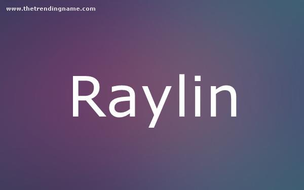 Baby Name Poster For Raylin