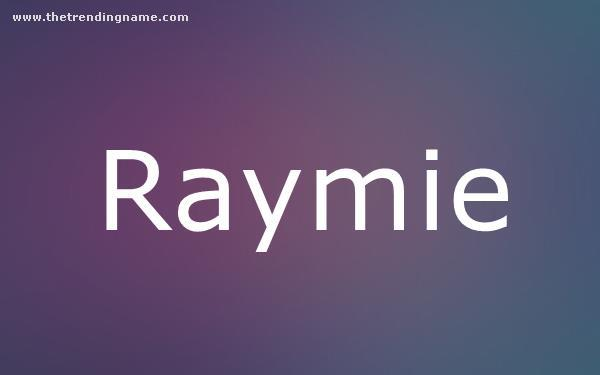 Baby Name Poster For Raymie