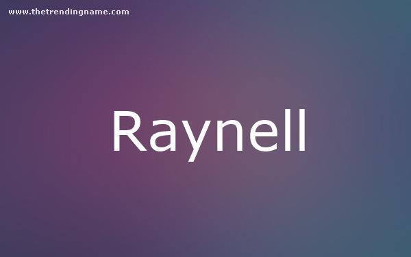 Baby Name Poster For Raynell