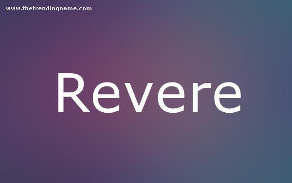 Baby Name Poster For Revere