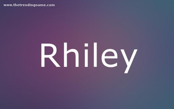 Baby Name Poster For Rhiley