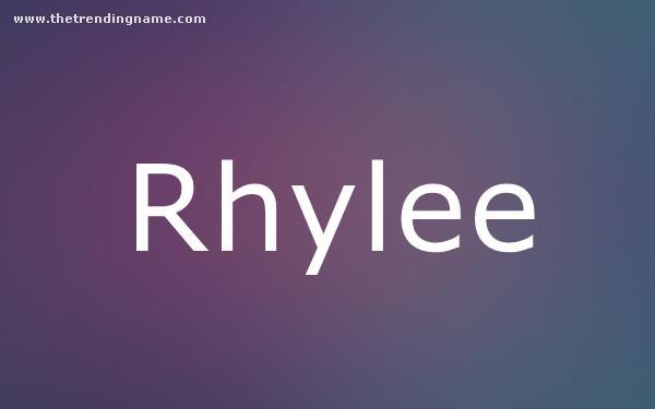 Baby Name Poster For Rhylee