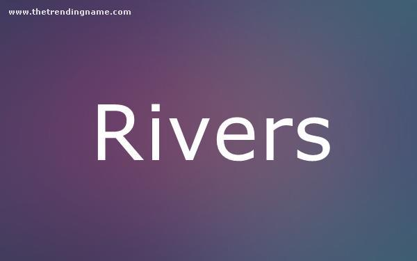 Baby Name Poster For Rivers
