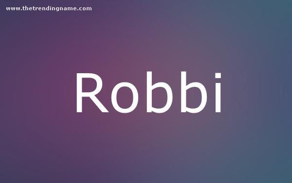 Baby Name Poster For Robbi