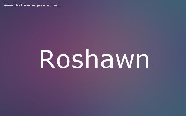 Baby Name Poster For Roshawn