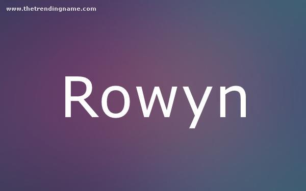 Baby Name Poster For Rowyn