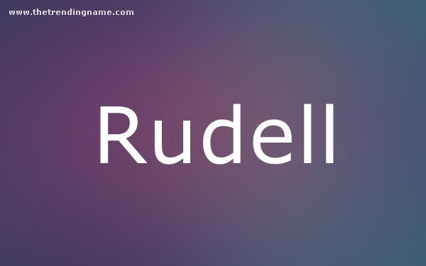 Baby Name Poster For Rudell