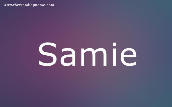 Baby Name Poster For Samie