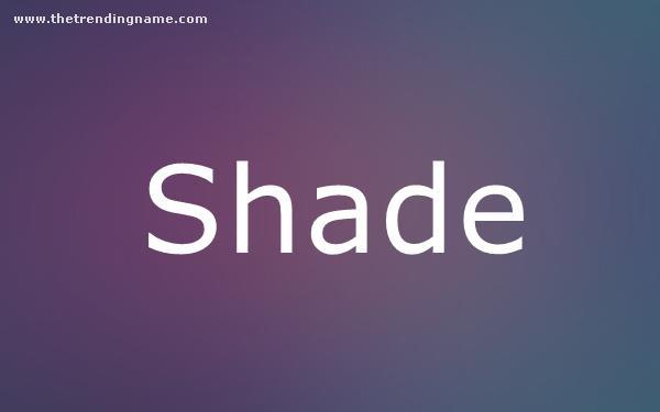 Baby Name Poster For Shade