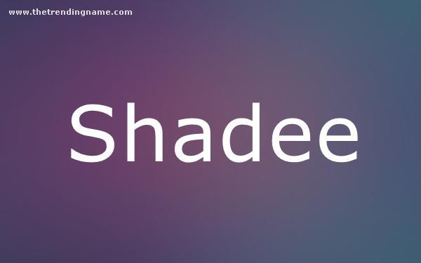 Baby Name Poster For Shadee