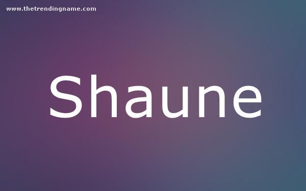 Baby Name Poster For Shaune