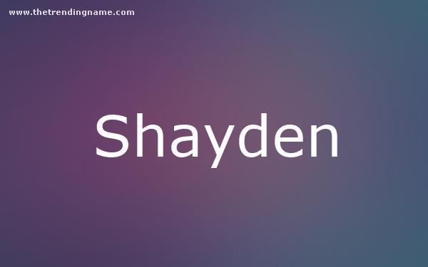 Baby Name Poster For Shayden