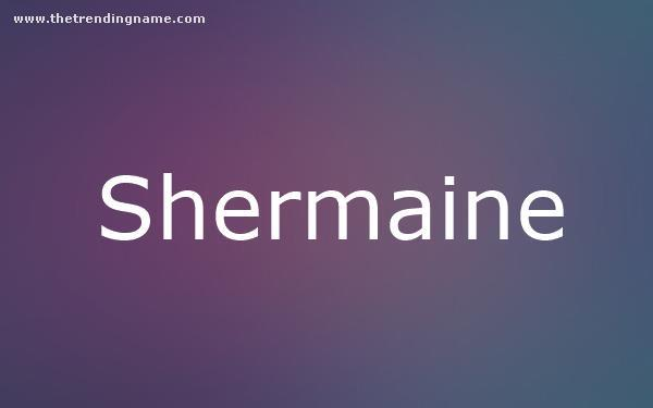 Baby Name Poster For Shermaine