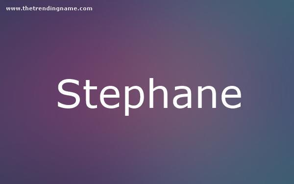 Baby Name Poster For Stephane