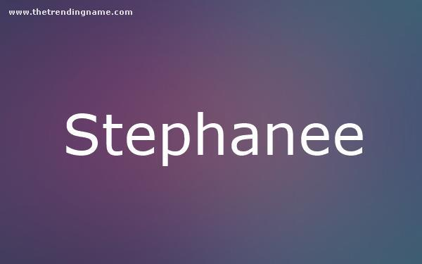 Baby Name Poster For Stephanee