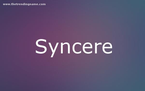Baby Name Poster For Syncere
