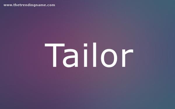 Baby Name Poster For Tailor