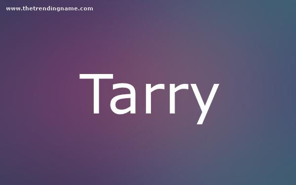 Baby Name Poster For Tarry