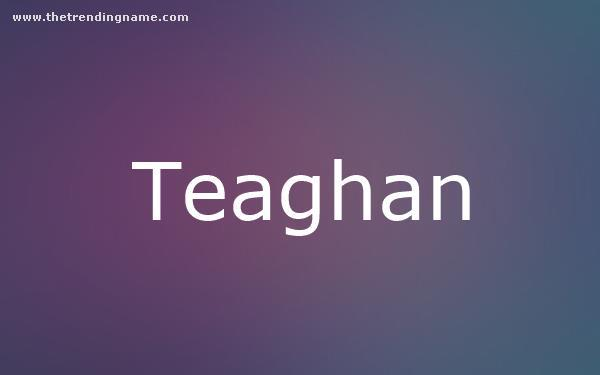 Baby Name Poster For Teaghan
