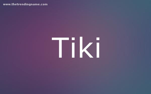 Baby Name Poster For Tiki