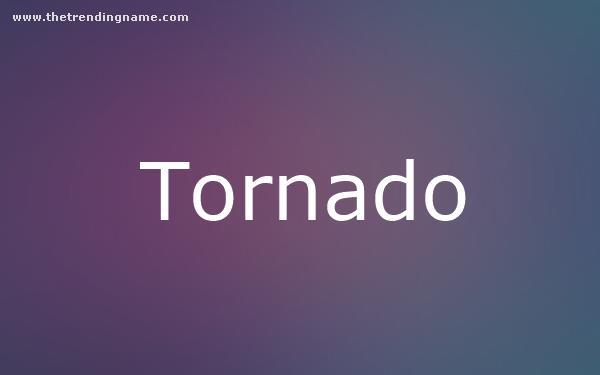 Baby Name Poster For Tornado