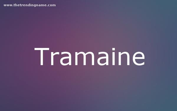 Baby Name Poster For Tramaine