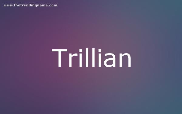 Baby Name Poster For Trillian