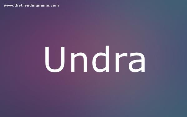 Baby Name Poster For Undra
