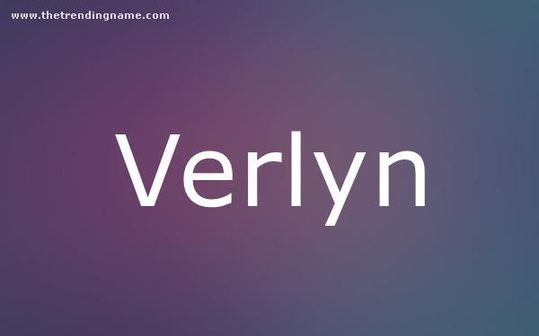 Baby Name Poster For Verlyn