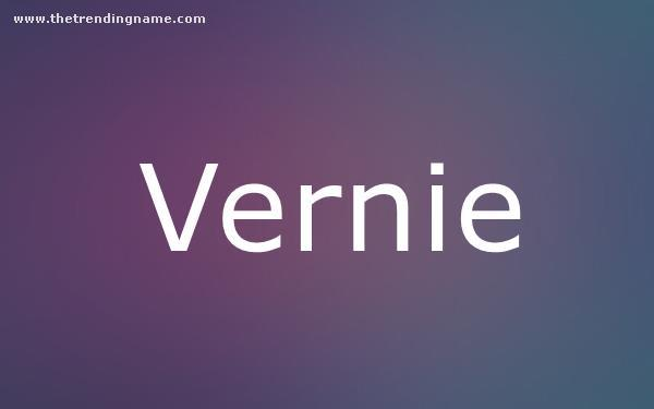 Baby Name Poster For Vernie