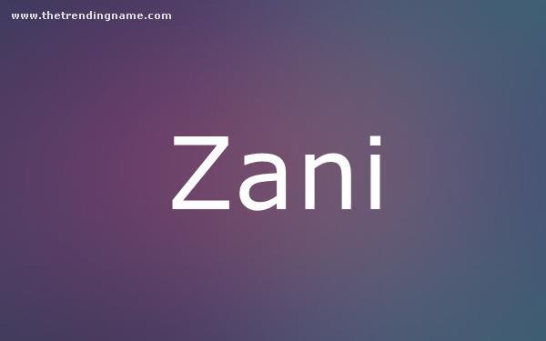 Baby Name Poster For Zani