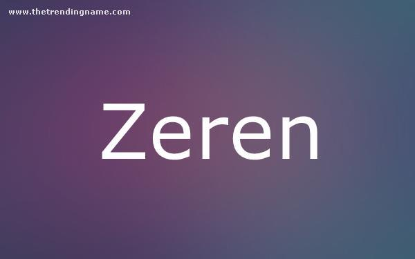 Baby Name Poster For Zeren