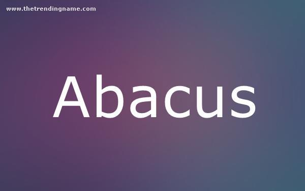 Baby Name Poster For Abacus