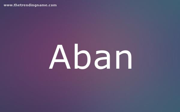 Baby Name Poster For Aban