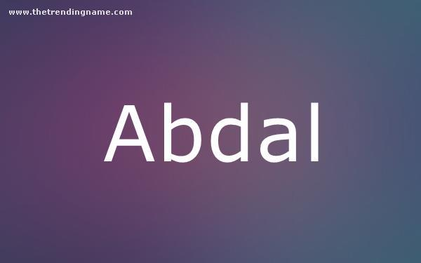 Baby Name Poster For Abdal