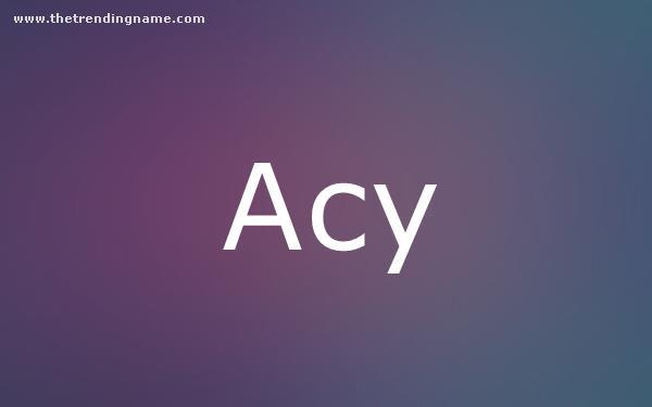 Baby Name Poster For Acy