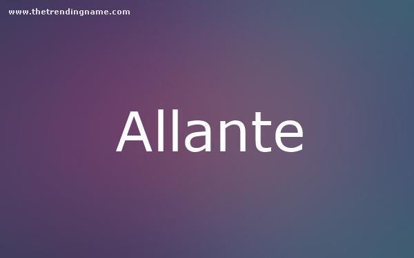 Baby Name Poster For Allante