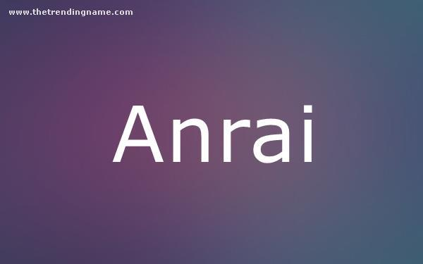 Baby Name Poster For Anrai