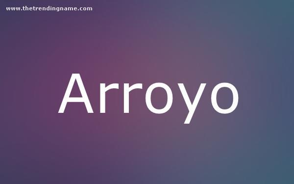 Baby Name Poster For Arroyo