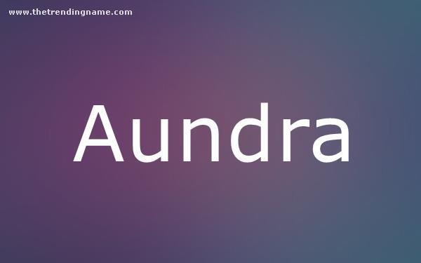 Baby Name Poster For Aundra