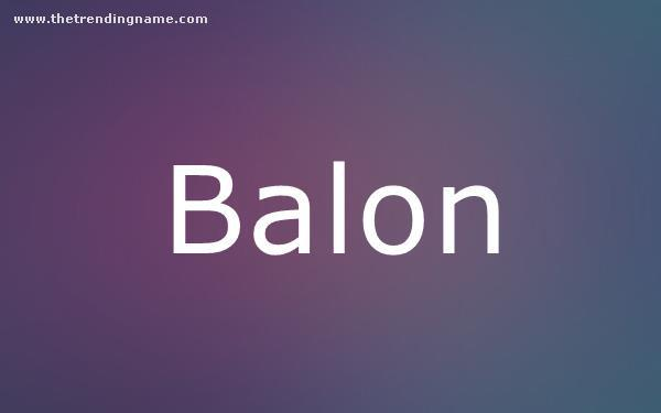 Baby Name Poster For Balon