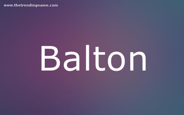 Baby Name Poster For Balton