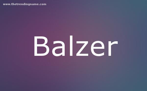 Baby Name Poster For Balzer