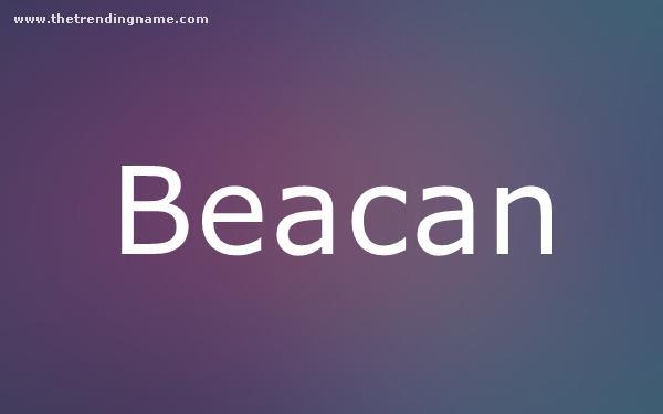 Baby Name Poster For Beacan